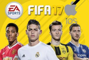 FIFA 17 IPA – Download FIFA 17 For iOS Devices