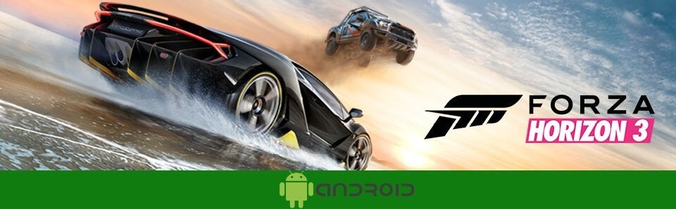Forza Horizon 3 Android – Download FH3 APK Here