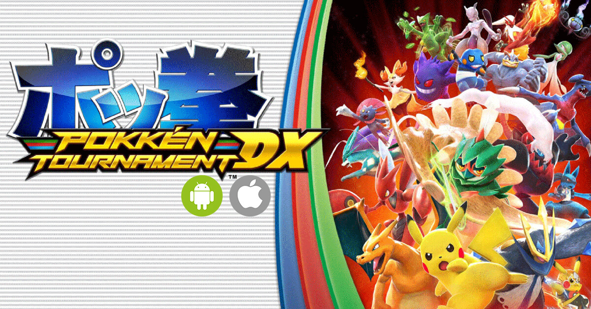 Pokkén Tournament DX Mobile